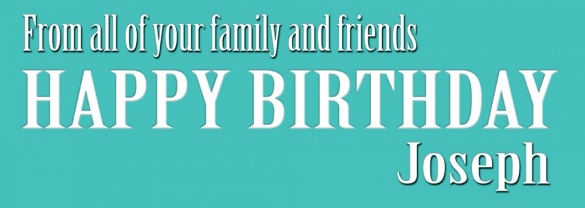 From all your family and friends birthday banner