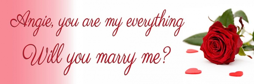 You Are My Everything Proposal Banner